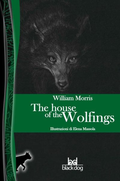 Morris The House of the Wolfings