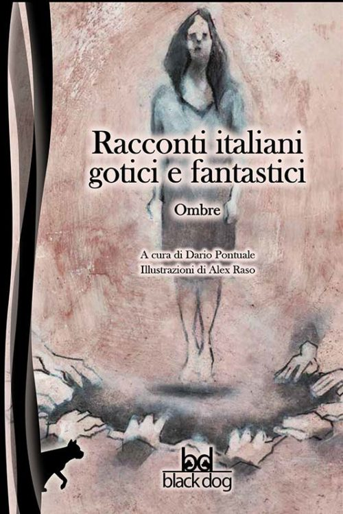 Racconti italiani gotici e fantastici Ombre